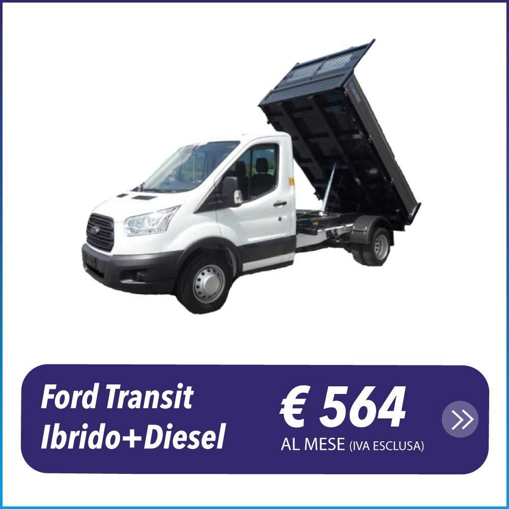 Ford Transit Ibrido Diesel Cassone ribaltabile noleggio a lungo termine